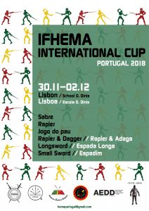 (PT) Lisbon, IFHEMA International Cup 2018 - for Sabre, Rapier, Jogo do pau, Rapier & Dagger, Longsword and Small Sword @ Gymnasium of the school D. Dinis | Lisboa | Lisboa | Portugal